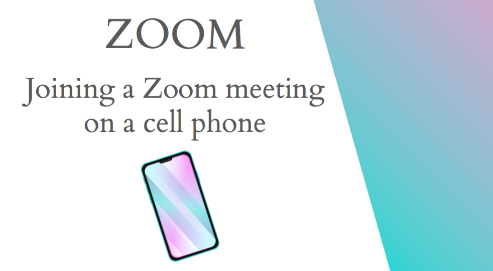 Joining a Zoom Meeting on a cell phone in English